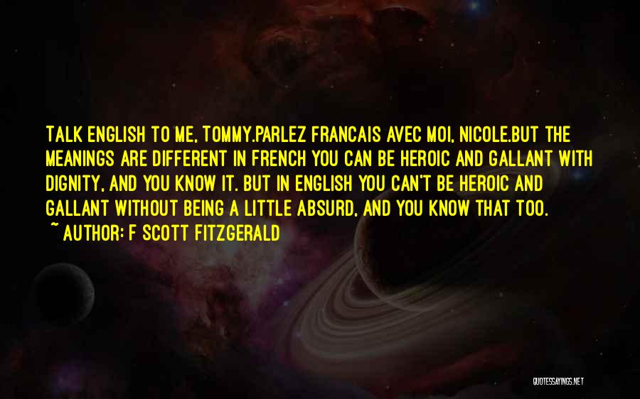 No Et Moi Quotes By F Scott Fitzgerald