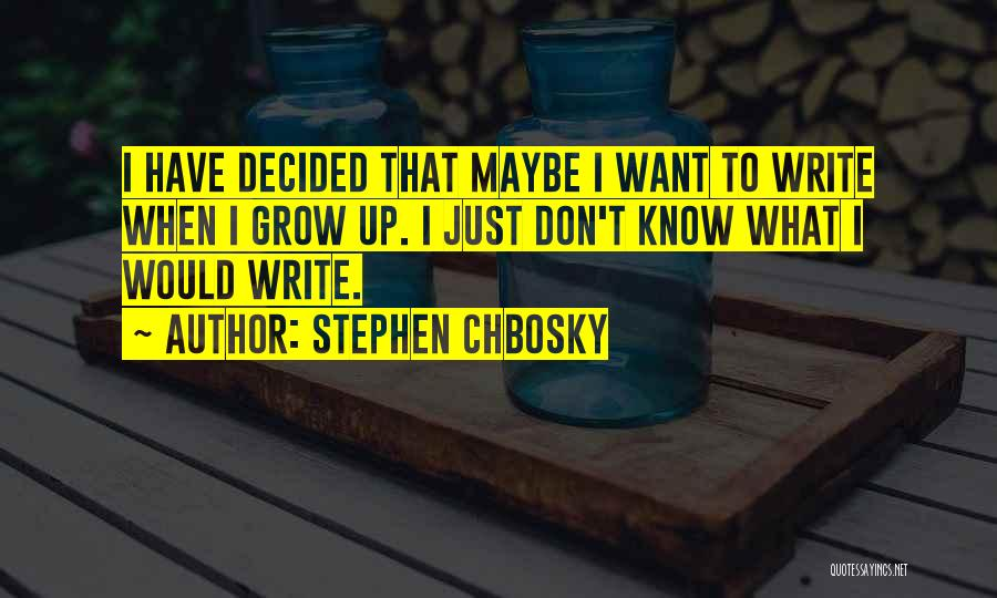 No Et Moi Quotes By Stephen Chbosky