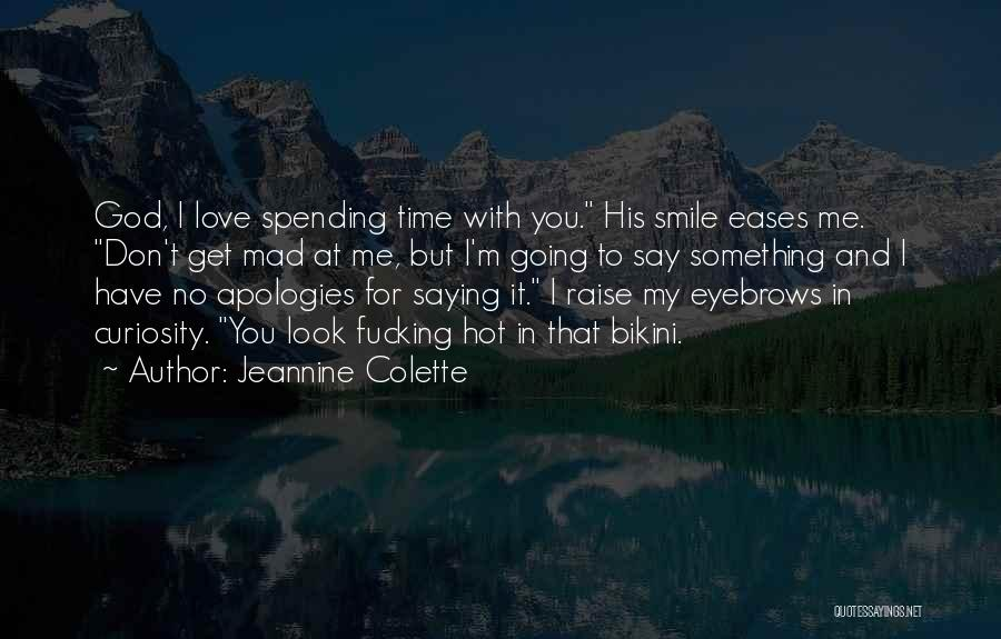 No Eyebrows Quotes By Jeannine Colette