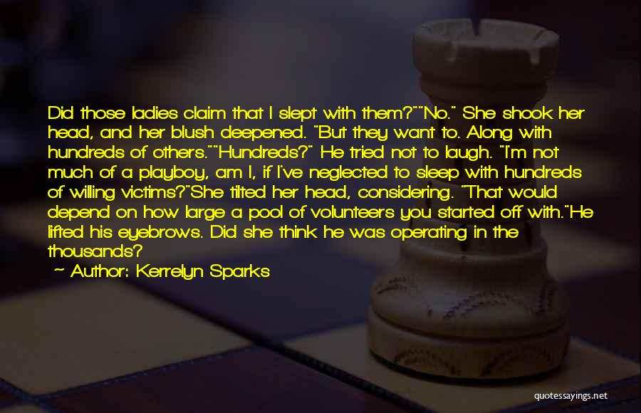 No Eyebrows Quotes By Kerrelyn Sparks