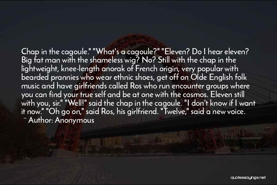 No Girlfriend Quotes By Anonymous