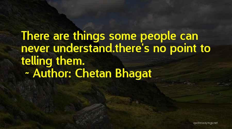 No Girlfriend Quotes By Chetan Bhagat