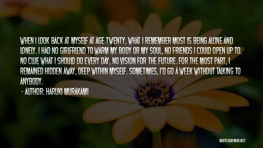 No Girlfriend Quotes By Haruki Murakami