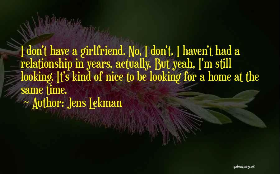No Girlfriend Quotes By Jens Lekman