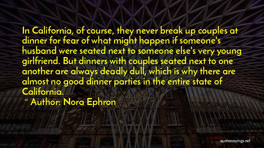 No Girlfriend Quotes By Nora Ephron
