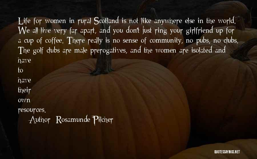 No Girlfriend Quotes By Rosamunde Pilcher