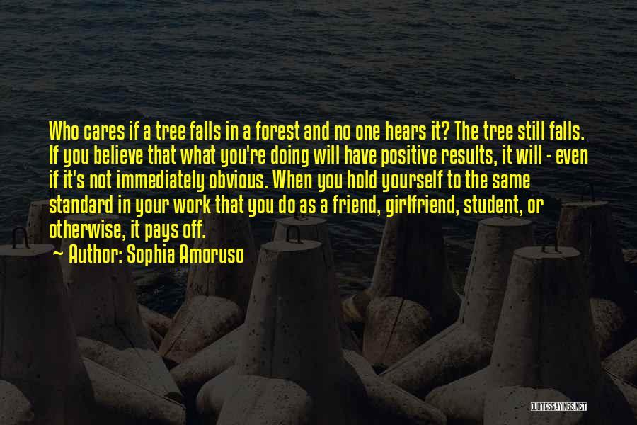 No Girlfriend Quotes By Sophia Amoruso