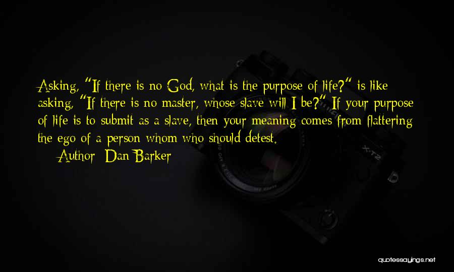 No God No Master Quotes By Dan Barker