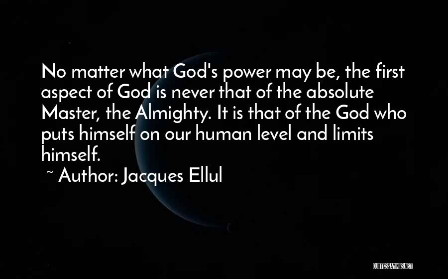 No God No Master Quotes By Jacques Ellul