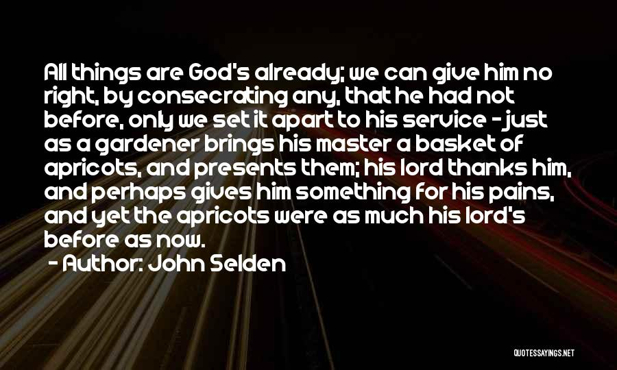 No God No Master Quotes By John Selden