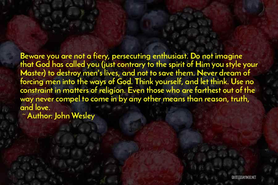 No God No Master Quotes By John Wesley