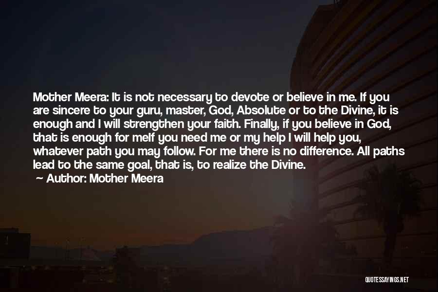 No God No Master Quotes By Mother Meera