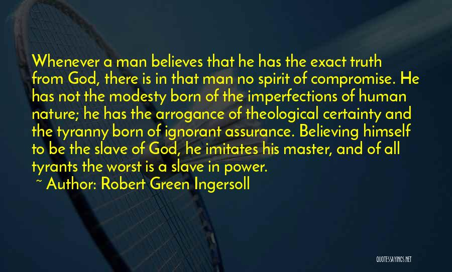 No God No Master Quotes By Robert Green Ingersoll