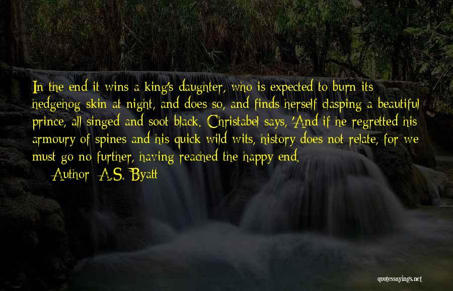 No Happy Endings Quotes By A.S. Byatt