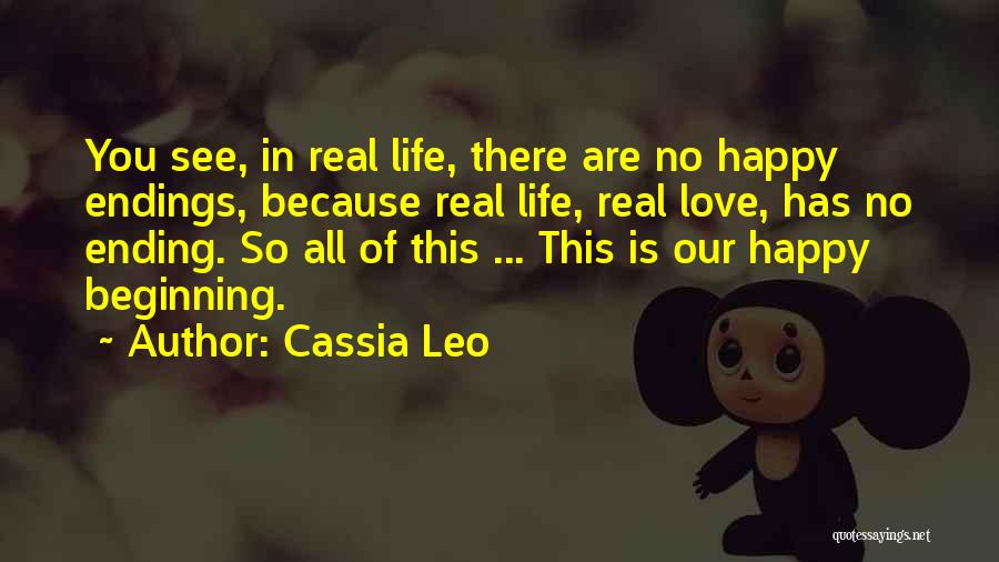 No Happy Endings Quotes By Cassia Leo