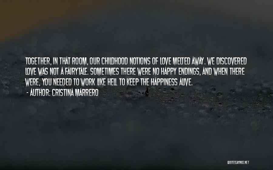 No Happy Endings Quotes By Cristina Marrero