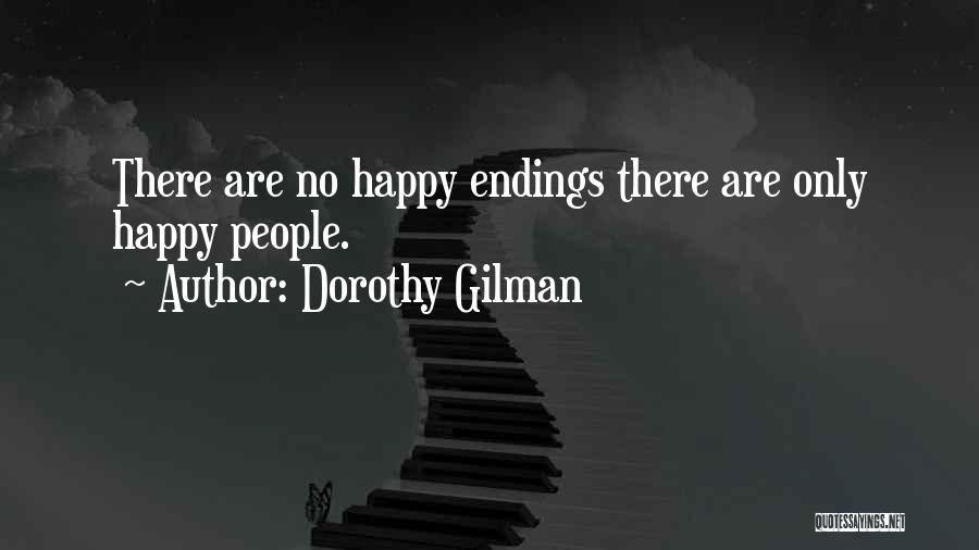 No Happy Endings Quotes By Dorothy Gilman