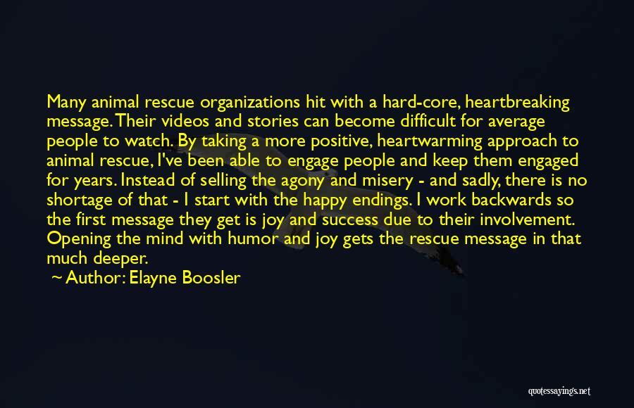 No Happy Endings Quotes By Elayne Boosler