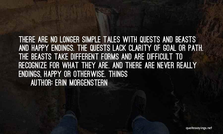 No Happy Endings Quotes By Erin Morgenstern