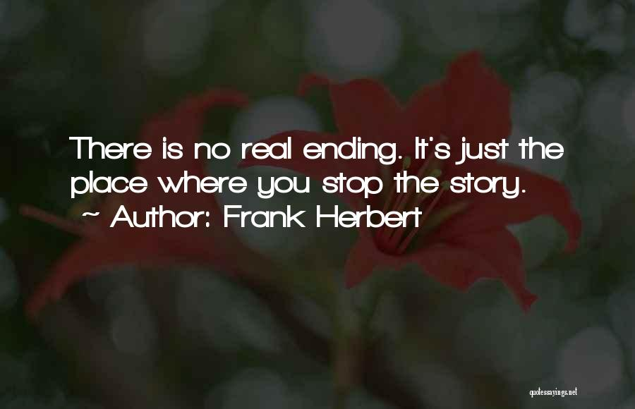 No Happy Endings Quotes By Frank Herbert
