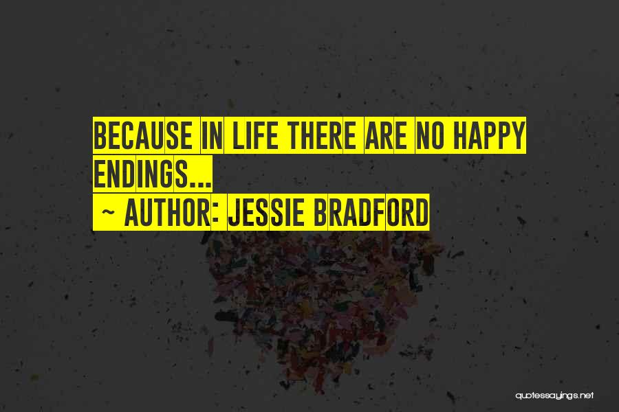 No Happy Endings Quotes By Jessie Bradford