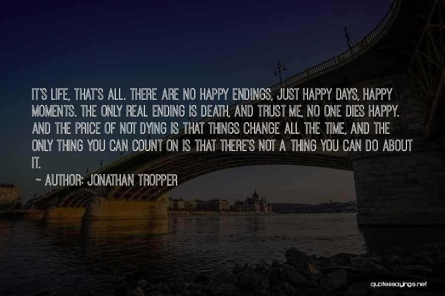 No Happy Endings Quotes By Jonathan Tropper