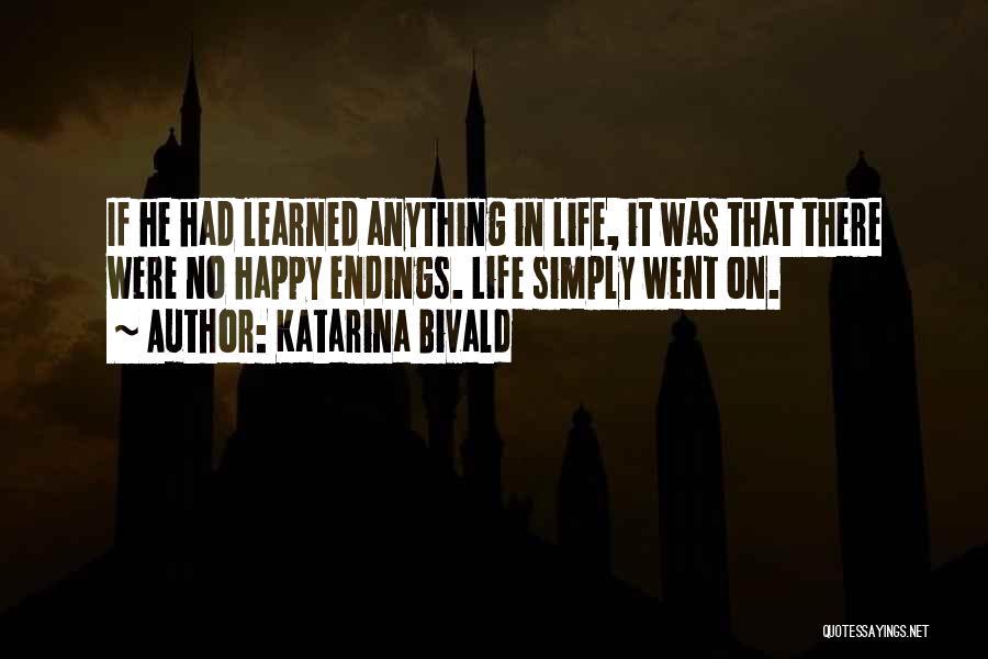 No Happy Endings Quotes By Katarina Bivald