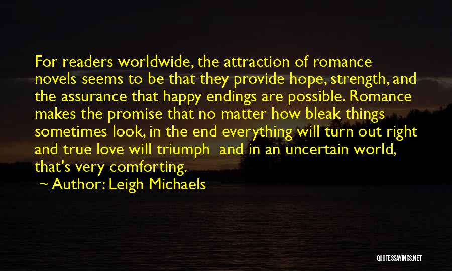 No Happy Endings Quotes By Leigh Michaels