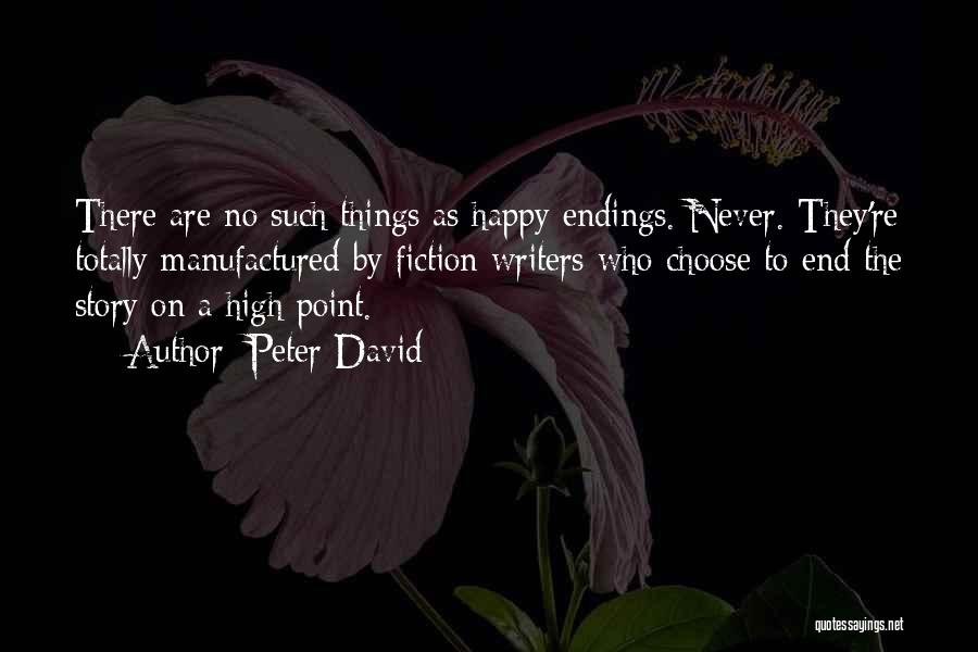 No Happy Endings Quotes By Peter David