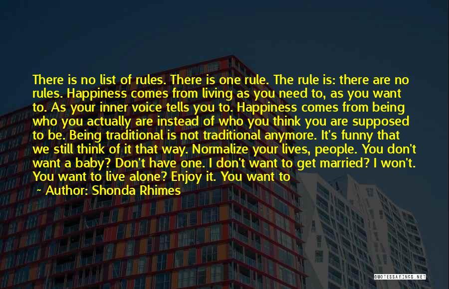 No Happy Endings Quotes By Shonda Rhimes