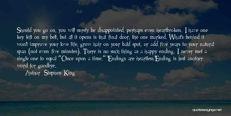 No Happy Endings Quotes By Stephen King