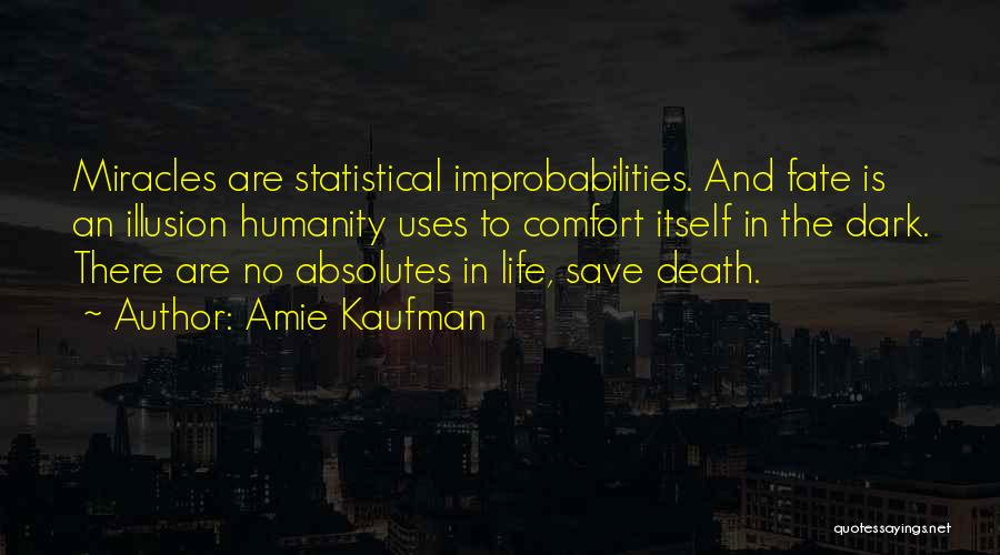 No Humanity Quotes By Amie Kaufman