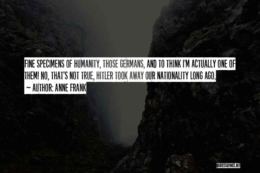 No Humanity Quotes By Anne Frank