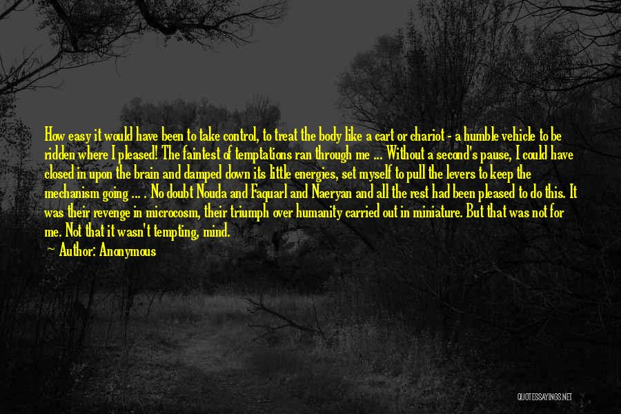 No Humanity Quotes By Anonymous