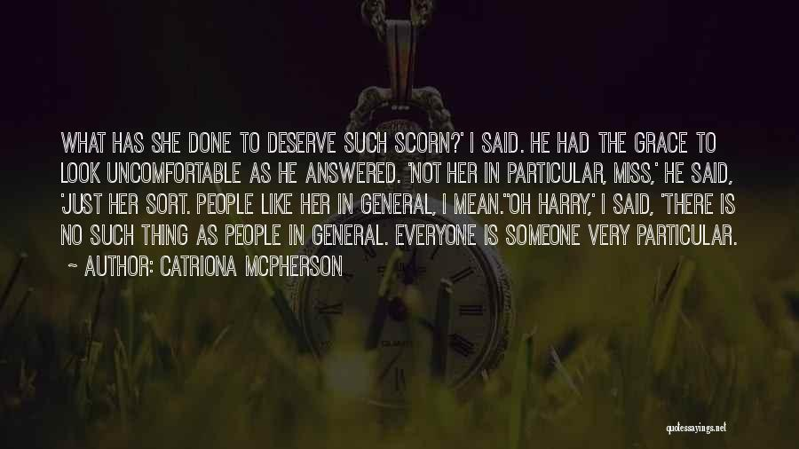No Humanity Quotes By Catriona McPherson