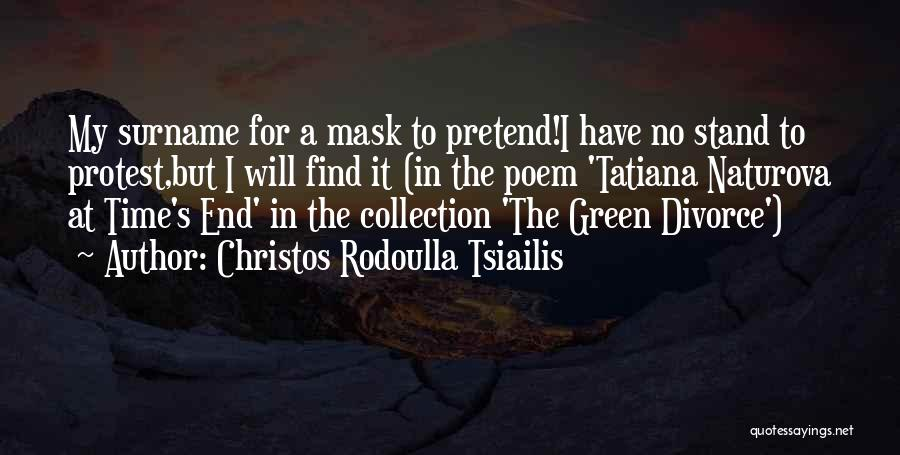 No Humanity Quotes By Christos Rodoulla Tsiailis