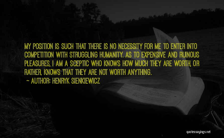 No Humanity Quotes By Henryk Sienkiewicz
