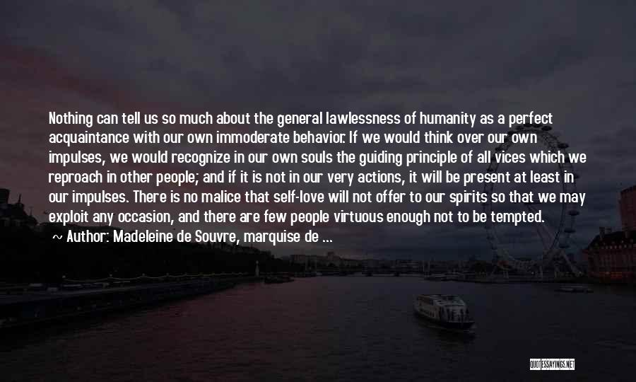 No Humanity Quotes By Madeleine De Souvre, Marquise De ...