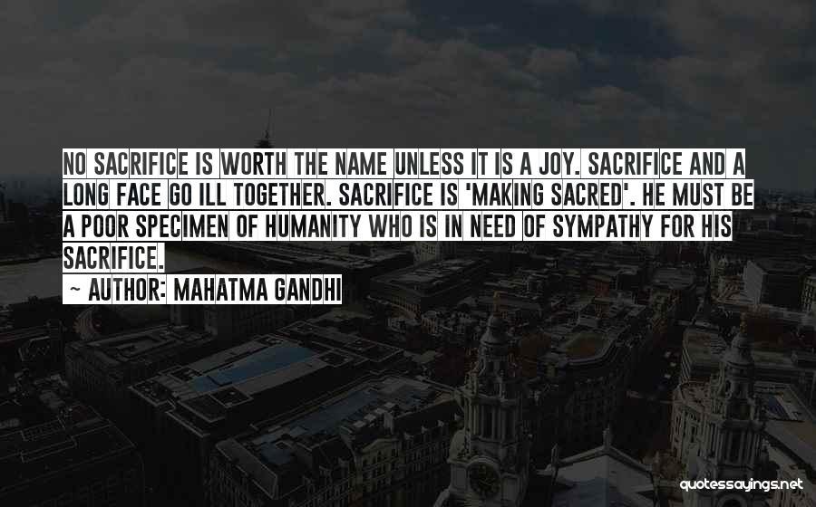 No Humanity Quotes By Mahatma Gandhi
