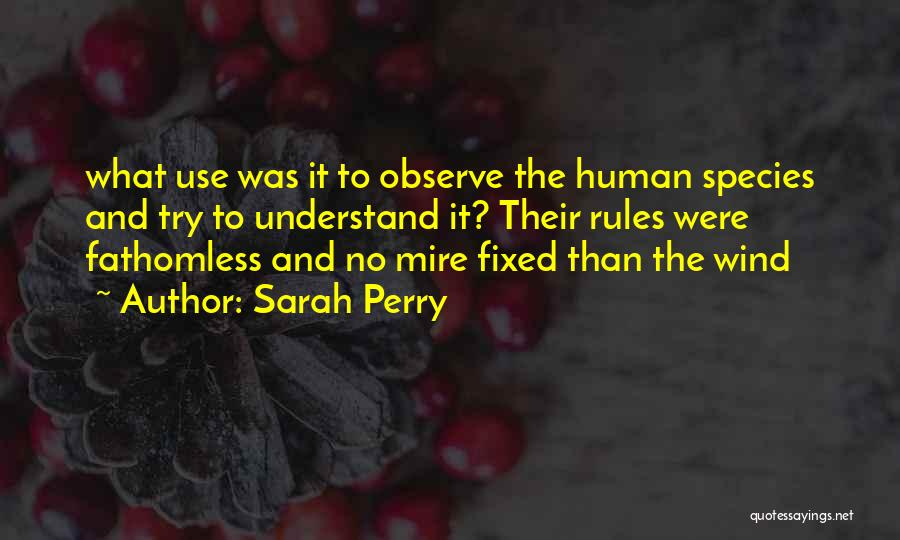 No Humanity Quotes By Sarah Perry