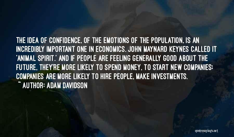 No Idea About Future Quotes By Adam Davidson