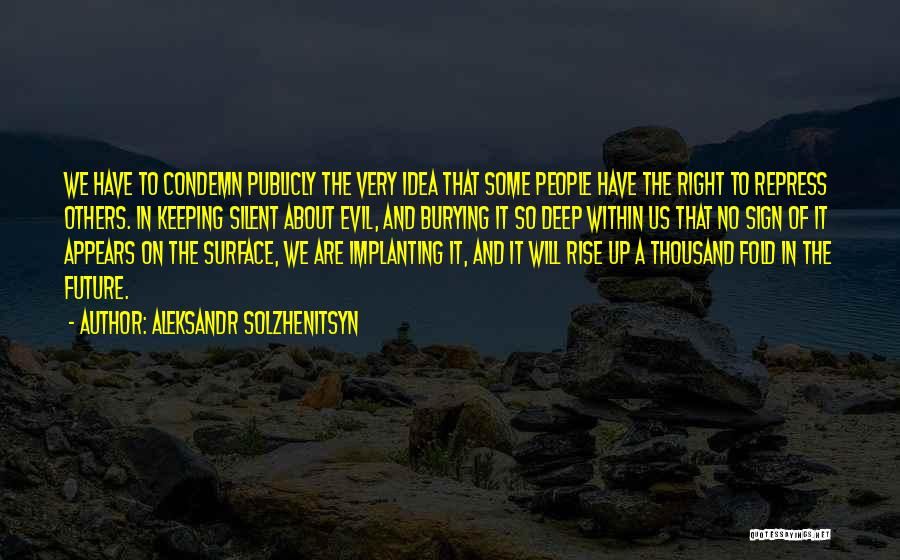 No Idea About Future Quotes By Aleksandr Solzhenitsyn