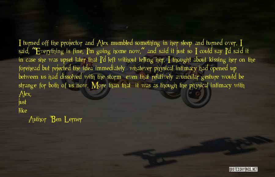 No Idea About Future Quotes By Ben Lerner