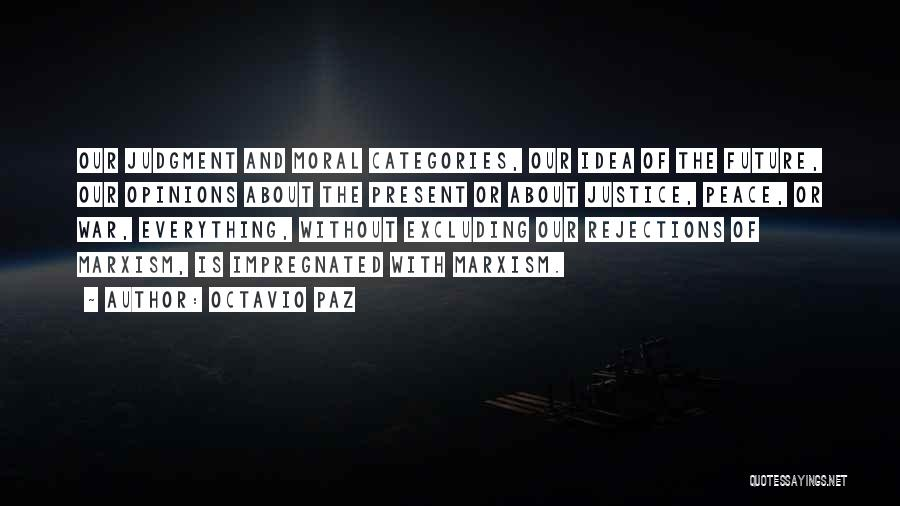 No Idea About Future Quotes By Octavio Paz