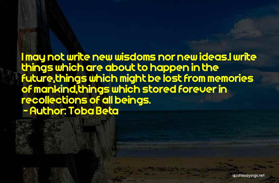 No Idea About Future Quotes By Toba Beta