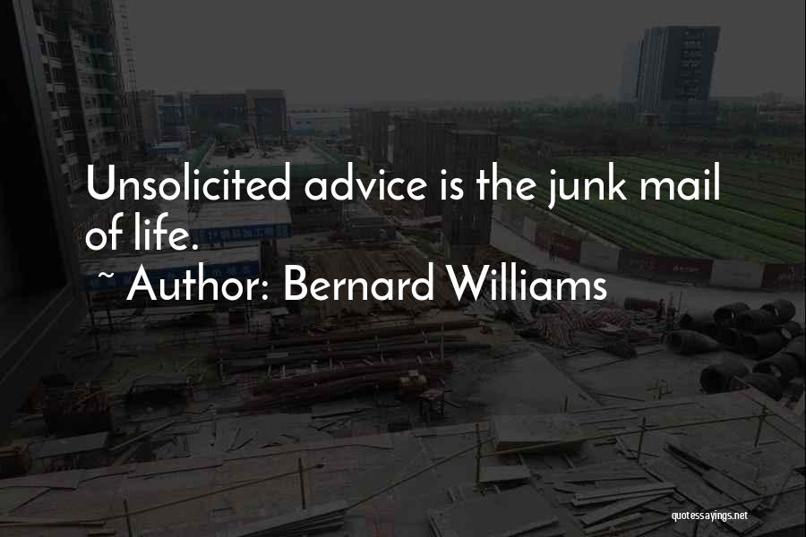 No Junk Mail Quotes By Bernard Williams