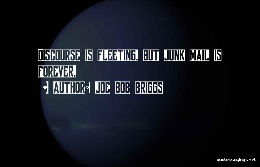 No Junk Mail Quotes By Joe Bob Briggs
