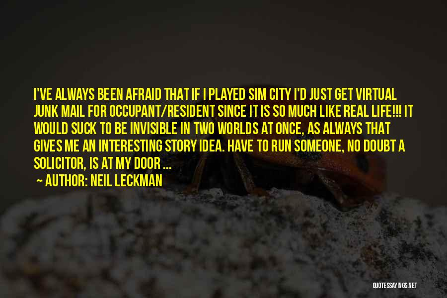 No Junk Mail Quotes By Neil Leckman
