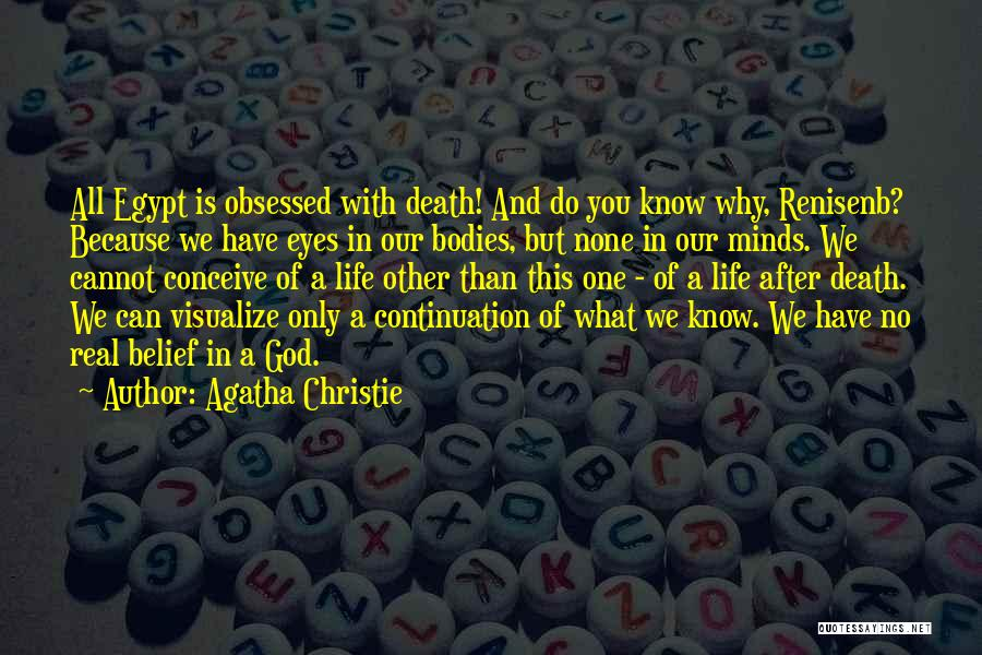 No Life After Death Quotes By Agatha Christie