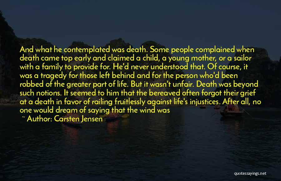 No Life After Death Quotes By Carsten Jensen